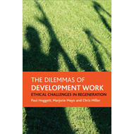 The Dilemmas of Development Work: Ethical Challenges in Regeneration (BOK)