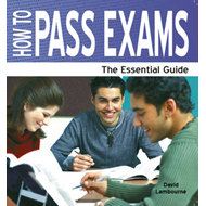 How to Pass Exams: A Parent's Guide (BOK)