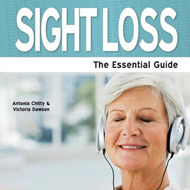 Sight Loss: The Essential Guide (BOK)