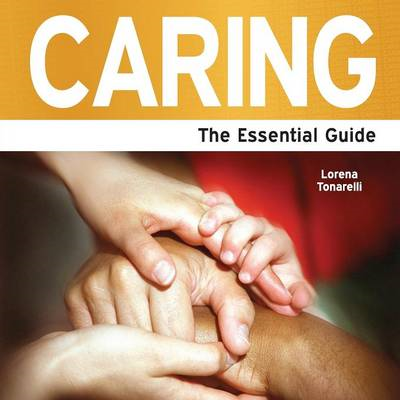 Caring: The Essential Guide (BOK)