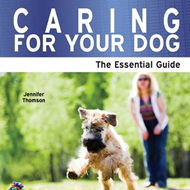 Caring for Your Dog: The Essential Guide (BOK)