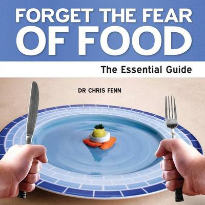 Forget the Fear of Food (BOK)