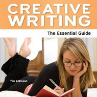 Creative Writing: The Essential Guide (BOK)