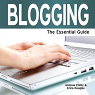 Blogging: The Essential Guide (BOK)