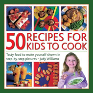 50 Recipes for Kids to Cook (BOK)