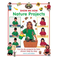 Show Me How: Nature Projects (BOK)