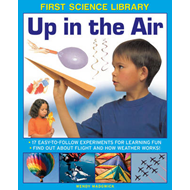 First Science Library: Up in the Air (BOK)
