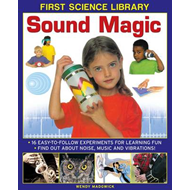 First Science Library: Sound Magic (BOK)