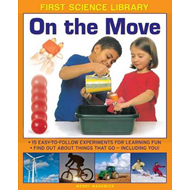 First Science Library: On the Move (BOK)