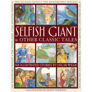 Selfish Giant & Other Classic Tales (BOK)