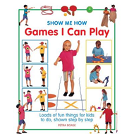 Show Me How: Games I Can Play (BOK)