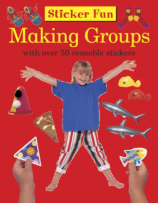 Sticker Fun: Making Groups (BOK)