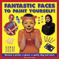 Fantastic Faces to Paint Yourself! (BOK)