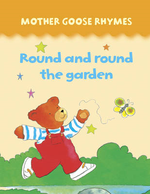 Mother Goose Rhymes: Round and Round the Garden (BOK)