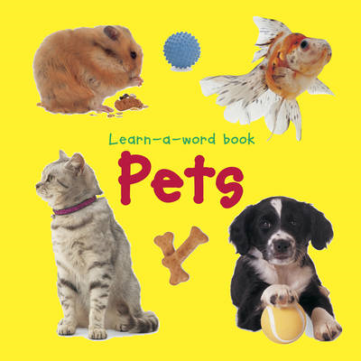 Learn-a-word Book: Pets (BOK)