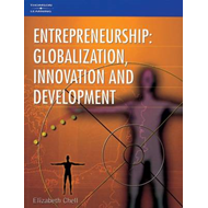 Entrepreneurship: Globalization, Innovation and Change (BOK)