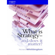 What Is Strategy and Does It Matter? (BOK)