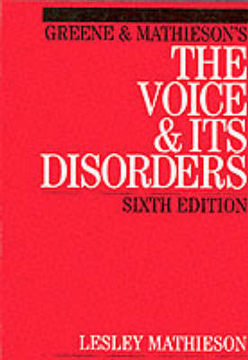 Mathieson's the Voice and Its Disorders (BOK)