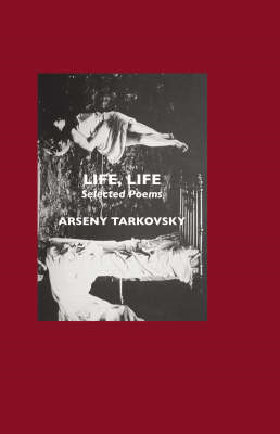 Life, Life: Selected Poems (BOK)
