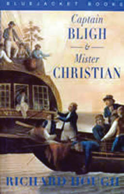 Captain Bligh and Mr.Christian: The Men and the Mutiny (BOK)