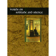 Words on Solitude and Silence (BOK)