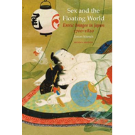 Sex and the Floating World: Erotic Images in Japan 1700 1820 (BOK)