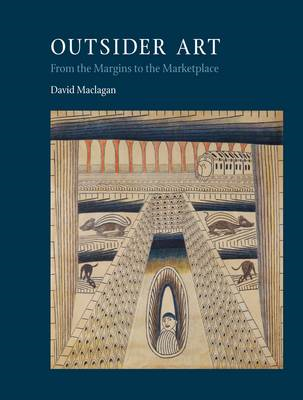 Outsider Art: From the Margins to the Marketplace (BOK)