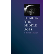 Filming the Middle Ages (BOK)