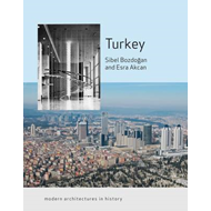 Turkey: Modern Architectures in History (BOK)