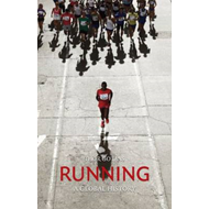 Running: A Global History (BOK)