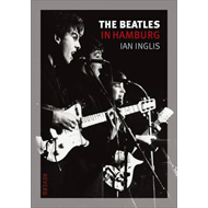 The Beatles in Hamburg (BOK)