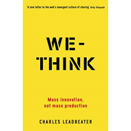 We-think: Mass Innovation Not Mass Production (BOK)