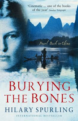 Burying the Bones: Pearl Buck in China (BOK)