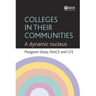 Colleges in Their Communities: A Dynamic Nucleus (BOK)