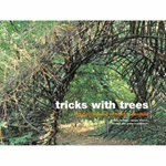 Tricks with Trees: Land Art for the Garden (BOK)