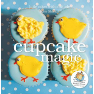 Cupcake Magic: Little Cakes with Attitude (BOK)