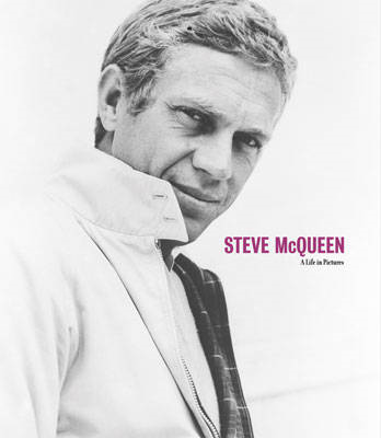 Steve McQueen: A Life in Pictures (BOK)