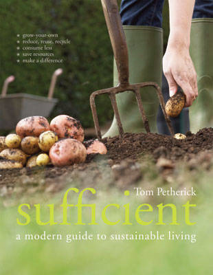 Sufficient: A Modern Guide to Sustainable Living (BOK)