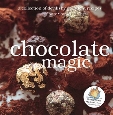 Chocolate Magic: Devilishly Decadent Recipes (BOK)