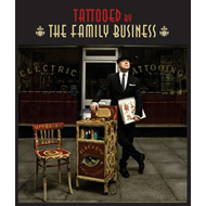 Tattooed by the Family Business (BOK)