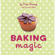 Baking Magic: The Essential Companion for the Home Baker (BOK)