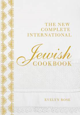 The New Complete International Jewish Cookbook (BOK)