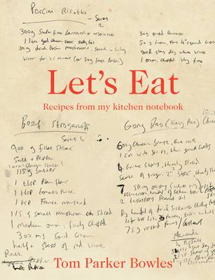Let's Eat: Recipes from My Kitchen Notebook (BOK)