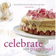 Celebrate with Party Food: Beautiful Food and Table Dressing Ideas (BOK)