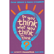 Do You Think What You Think You Think? (BOK)