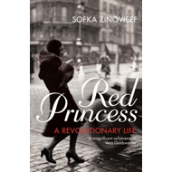 Red Princess: A Revolutionary Life (BOK)