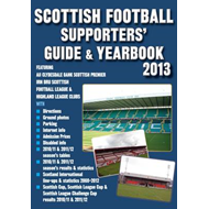 Scottish Football Supporters' Guide & Yearbook 2013 (BOK)