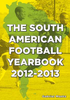 The South American Football Yearbook 2012-2013 (BOK)