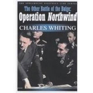 The Other Battle of the Bulge: Operation Northwind (BOK)