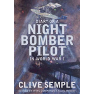 Diary of a Night Bomber Pilot in World War I (BOK)